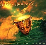 Dis Is Da Drum by Herbie Hancock (2002-08-02)