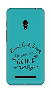 AMEZ dont look back you are not going that way Back Cover For Asus Zenfone 5