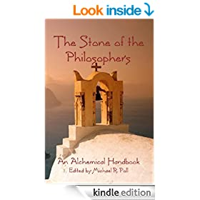 The Stone of the Philosophers: An Alchemical Handbook
