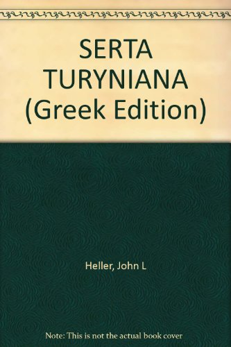 serta-turyniana-studies-in-greek-literature-and-palaeography-in-honor-of-alexander-turyn