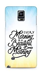 AMEZ every morning is a beautiful morning Back Cover For Samsung Galaxy Note 4