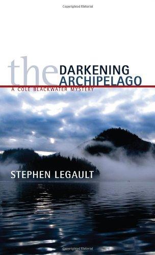 Darkening Archipelago: A Cole Blackwater Mystery