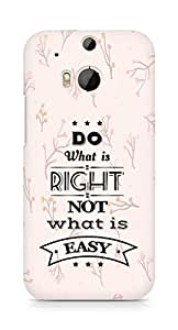 Amez Do what is Right Not what is Easy Back Cover For HTC One M8