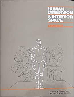 Human dimension and interior space a source book of for Interior design space planning guidelines