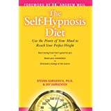The Self-Hypnosis Diet: Use the Power of Your Mind to Reach Your Perfect Weight ~ Steven Gurgevich