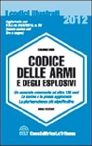 Codice delle armi e degli esplosivi edoardo for Codice promozionale amazon libri scolastici