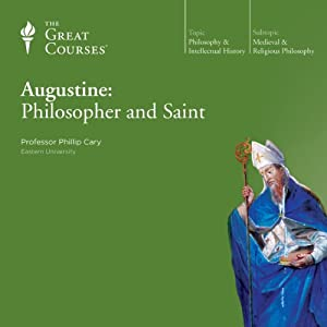 Augustine: Philosopher and Saint | [The Great Courses]