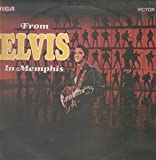 ELVIS PRESLEY FROM ELVIS IN MEMPHIS LP (VINYL ALBUM) UK RCA