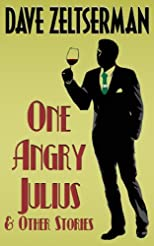 One Angry Julius Katz and Other Stories