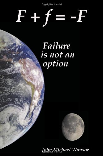 F+f=-f: Failure Is Not an Option