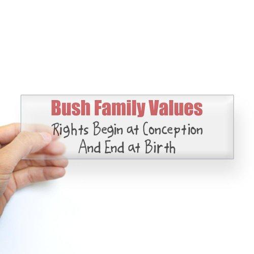CafePress Bush Family Values Bumper Sticker Sticker Bumper - Standard