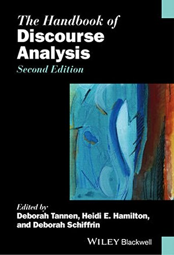 The Handbook of Discourse Analysis (Blackwell Handbooks in Linguistics)