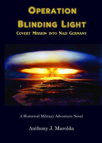 Operation Blinding Light: Covert Mission into Nazi Germany PDF