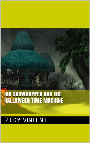 kix-snowhopper-and-the-halloween-time-machine-english-edition