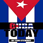 Cuba Today | Tom Stewart