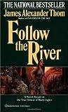 Follow the River Publisher: Ballantine Books