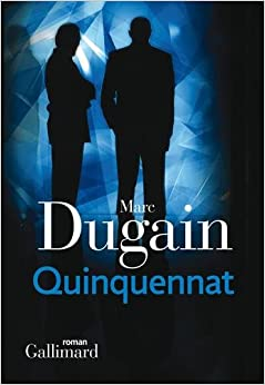 DUGAIN, Marc - Trilogie de l'emprise T02 - Quinquennat