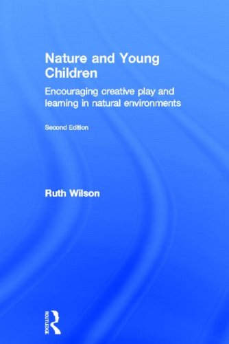 Nature And Young Children: Encouraging Creative Play And Learning In Natural Environments front-74530