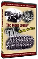 The Black Country, The Way We Were