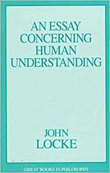 locke an essay concerning human understanding analysis