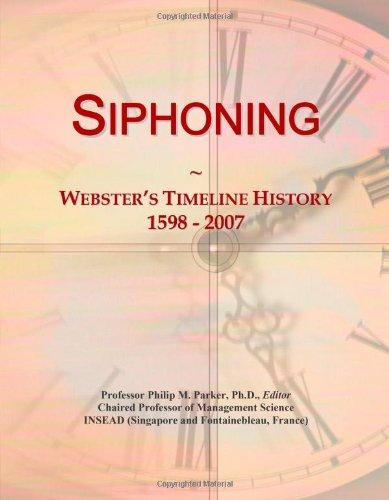 Siphoning: Webster'S Timeline History, 1598 - 2007