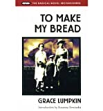 img - for To Make My Bread by Lumpkin,Grace. [1996] Paperback book / textbook / text book