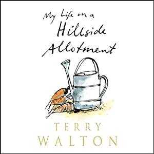 My Life on a Hillside Allotment Audiobook