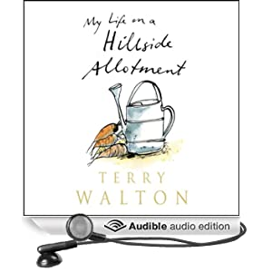 My Life on a Hillside Allotment (Unabridged)