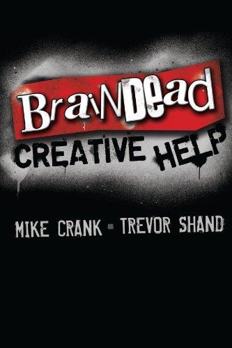 Braindead Creative Help