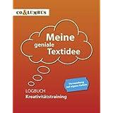 """Meine geniale Textidee: Logbuch Kreativit�tstrainingvon """"Carsten Willer"""""""