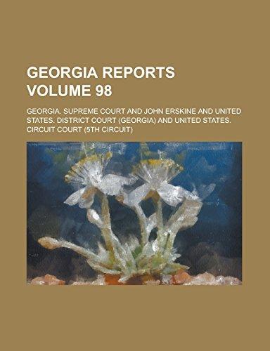 Georgia Reports Volume 98
