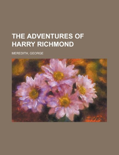 The Adventures of Harry Richmond - Volume 1