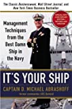 img - for D. Michael Abrashoff: It's Your Ship : Management Techniques from the Best Damn Ship in the Navy (Hardcover - Revised Ed.); 2012 Edition book / textbook / text book