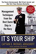 It's Your Ship : Management Techniques from…