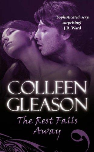 The Rest Falls Away (Gardella Vampire Chronicles, #1)