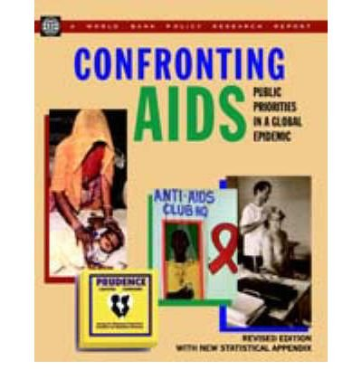 confronting-aids-public-priorities-in-a-global-epidemic-author-world-bank-policy-research-department