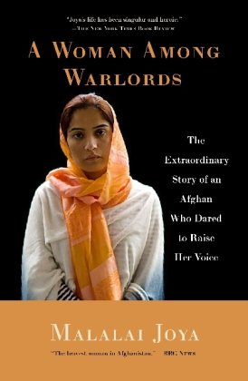 A Woman Among Warlords: The Extraordinary Story of an Afghan Who...