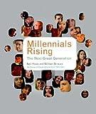 img - for Millennials Rising( The Next Great Generation)[MILLENNIALS RISING NEW/E][Paperback] book / textbook / text book