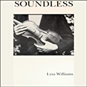 Soundless | [Lysa Williams]
