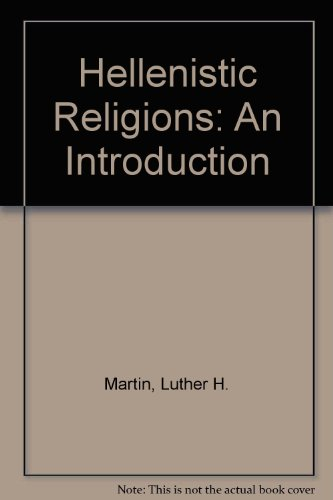 Hellenistic Religions: An Introduction