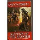 RETURN OF THE SPANISH