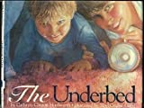 img - for The Underbed by Cathryn Hoellwarth (2013-05-01) book / textbook / text book