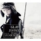 GLAY JUSTICE_from_GUILTY
