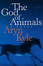 The God of Animals: A Novel