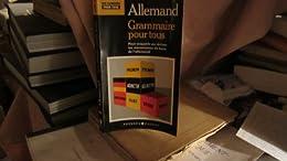 La  Grammaire allemande pour tous