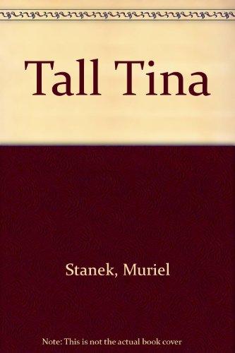 Tall Tina