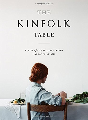 Sale alerts for Workman Kinfolk Table, The: Recipes for Small Gatherings - Covvet