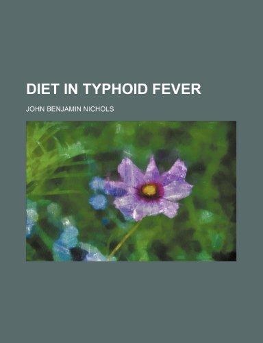 Diet in typhoid fever