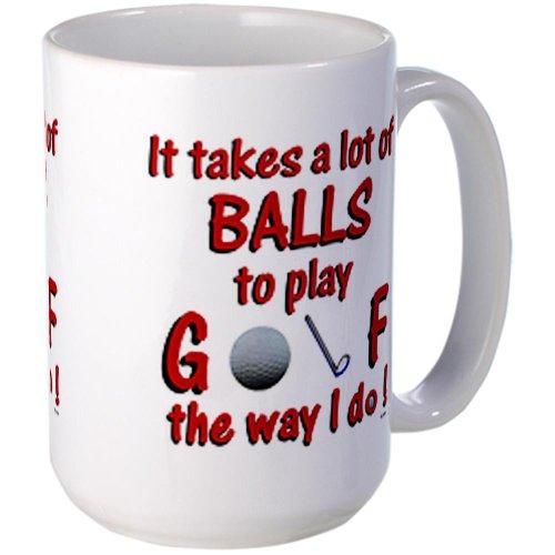 Cafepress Play Golf The Way I Do Large Mug Large Mug - Standard
