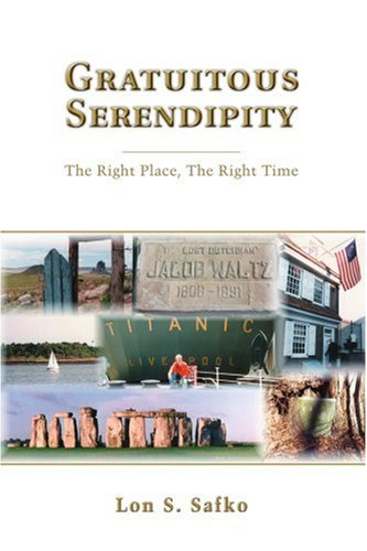 Gratuitous Serendipity: The Right Place, The Right Time
